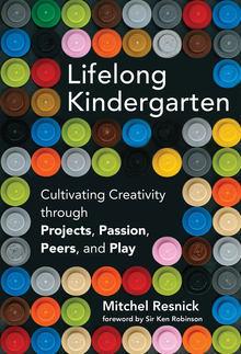 Couverture de l'ouvrage Lifelong Kindergarten