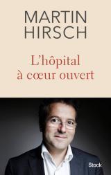 Couverture de l'ouvrage L'hôpital à cœur ouvert