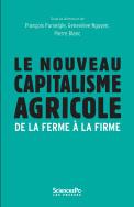 Couverture de l'ouvrage Le nouveau capitalisme agricole