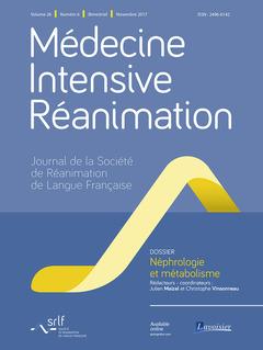 Couverture de l'ouvrage Médecine Intensive Réanimation Vol. 26 N° 6 - Novembre 2017