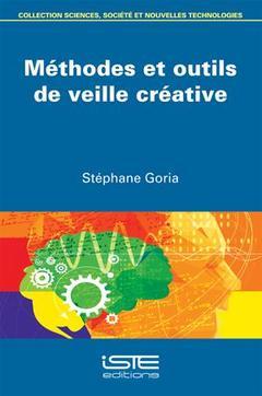 Couverture de l'ouvrage Méthodes et outils de veille créative