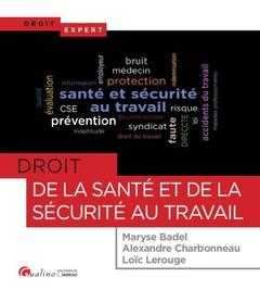 Couverture de l'ouvrage Droit de la santé et de la sécurité au travail