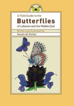 Couverture de l'ouvrage Field Guide to Butterflies of Lebanon and the Middle East