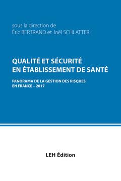 Couverture de l'ouvrage Qualité et sécurité en établissement de santé