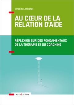 Couverture de l'ouvrage Au coeur de la relation d'aide