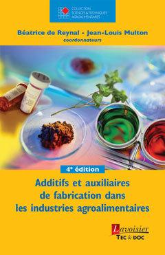 Couverture de l'ouvrage Additifs et auxiliaires de fabrication dans les industries agroalimentaires