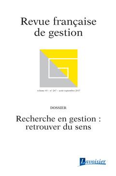 Couverture de l'ouvrage Revue française de gestion Volume 43 N° 267/Août-Septembre 2017