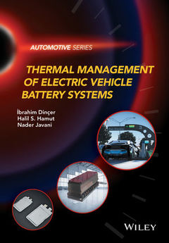 Couverture de l'ouvrage Thermal Management of Electric Vehicle Battery Systems