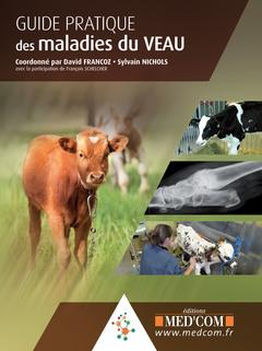 Couverture de l'ouvrage Guide pratique des maladies du veau
