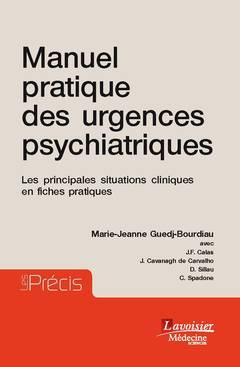 Couverture de l'ouvrage Manuel pratique des urgences psychiatriques