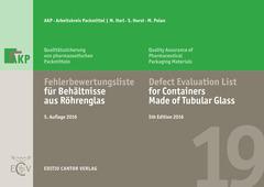 Couverture de l'ouvrage Defect Evaluation List for Containers made of Tubular Glass - Fehlerbewertungsliste für Behältnisse aus Röhrenglas (5th bilingual Ed.)