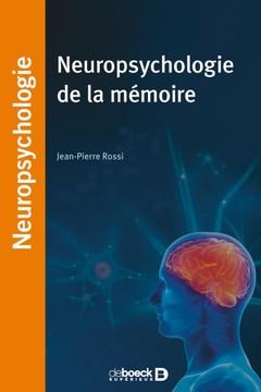 Couverture de l'ouvrage Neuropsychologie de la mémoire