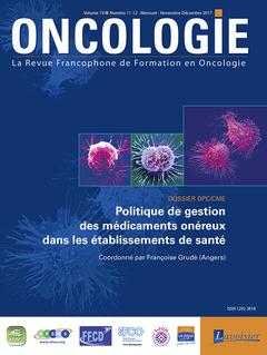 Couverture de l'ouvrage Oncologie Vol. 19 N° 11-12 - Novembre-Décembre 2017