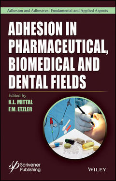 Couverture de l'ouvrage Adhesion in Pharmaceutical, Biomedical, and Dental Fields