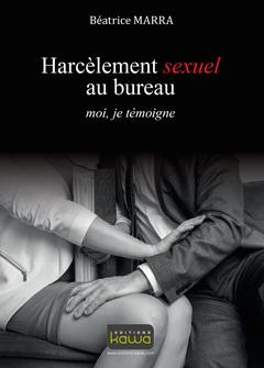 Couverture de l'ouvrage Harcèlement sexuel au bureau