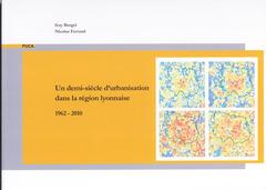 Couverture de l'ouvrage Un demi-siècle d'urbanisation dans la région lyonnaise