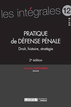 Couverture de l'ouvrage Pratique de défense pénale