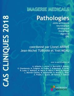 Couverture de l'ouvrage Cas cliniques 2018. Pathologies
