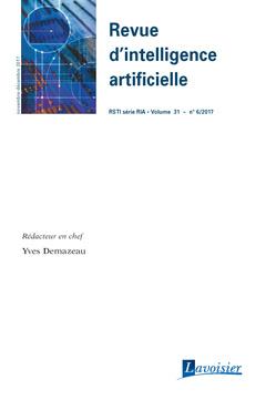 Couverture de l'ouvrage Revue d'intelligence artificielle RSTI série RIA Volume 31 N° 6/Novembre-Décembre 2017