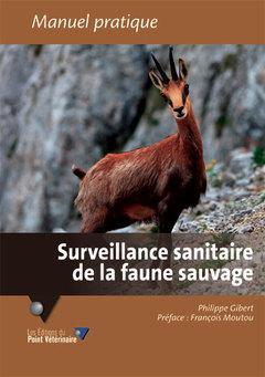 Couverture de l'ouvrage Surveillance sanitaire de la faune sauvage