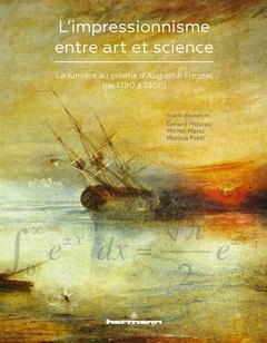 Couverture de l'ouvrage L'impressionnisme entre art et science