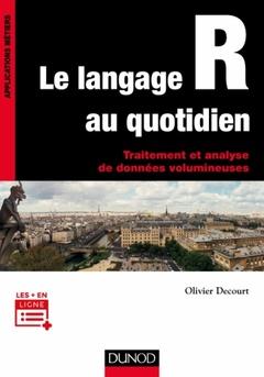 Couverture de l'ouvrage Le langage R au quotidien