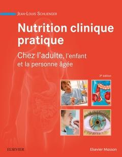 Couverture de l'ouvrage Nutrition clinique pratique
