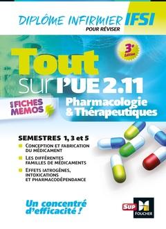 Couverture de l'ouvrage Tout sur l'UE 2.11 - Pharmacologie et Thérapeutiques