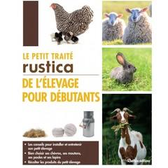 Couverture de l'ouvrage Le petit traité rustica de l'élevage pour débutants