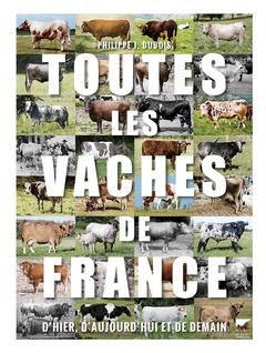 Couverture de l'ouvrage Toutes les vaches de France