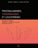 Couverture de l'ouvrage Prostaglandines, thromboxanes et leucotrienes