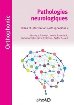 Couverture de l'ouvrage Pathologies neurologiques