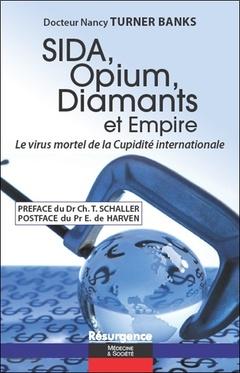Couverture de l'ouvrage SIDA, Opium, Diamants et Empire