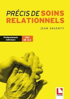 Couverture de l'ouvrage Précis de soins relationnels