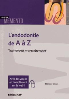 Couverture de l'ouvrage L'endodontie de A à Z