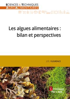 Couverture de l'ouvrage Les algues alimentaires : bilan et perspectives