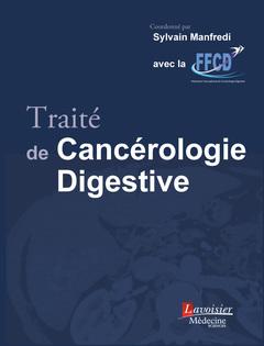 Couverture de l'ouvrage Traité de Cancérologie Digestive