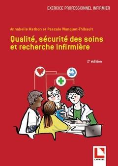 Couverture de l'ouvrage Qualité, sécurité des soins et recherche infirmière