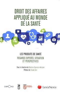 Couverture de l'ouvrage Droit des affaires appliqué au monde de la santé