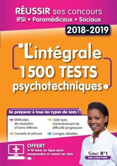 Couverture de l'ouvrage L'intégrale 1500 Tests psychotechniques - Concours IFSI, paramédicaux et sociaux