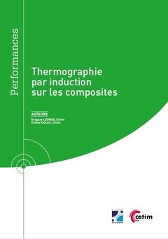 Couverture de l'ouvrage Thermographie par induction sur les composites (Réf : 9Q295)