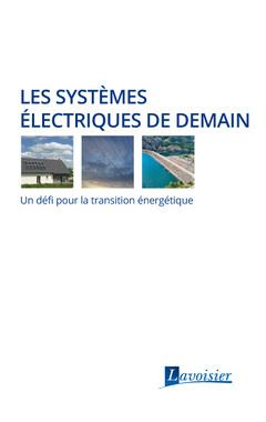 Couverture de l'ouvrage Les systèmes électriques de demain