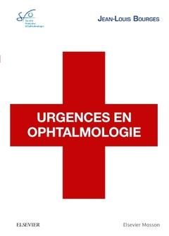 Couverture de l'ouvrage Urgences en ophtalmologie
