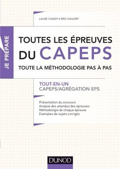 Couverture de l'ouvrage Toutes les épreuves du CAPEPS et de l'agrégation d'EPS