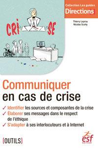 Couverture de l'ouvrage Communiquer en cas de crise