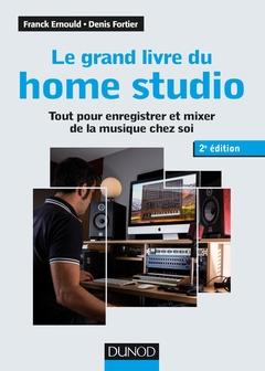 Couverture de l'ouvrage Le grand livre du home studio