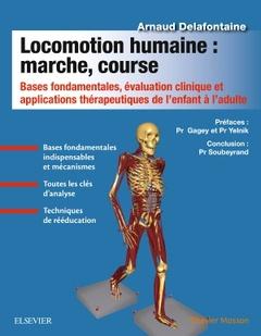 Couverture de l'ouvrage Locomotion humaine : marche, course