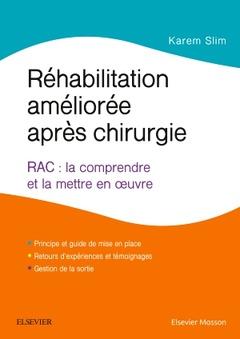 Couverture de l'ouvrage Réhabilitation améliorée après chirurgie
