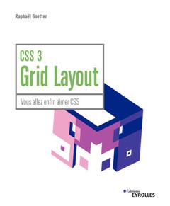 Couverture de l'ouvrage CSS 3 Grid Layout