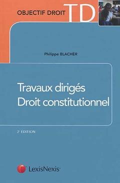 Couverture de l'ouvrage Travaux dirigés droit constitutionnel